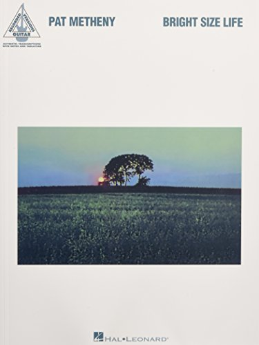 9780634046445: PAT METHENY BRIGHT SIZE LIFE (Guitar Recorded Versions)