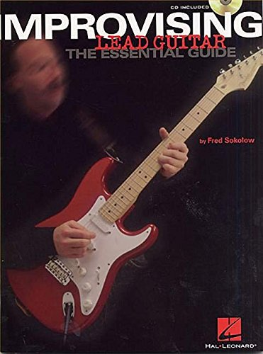 9780634046520: Improvising Lead Guitar: The Essential Guide