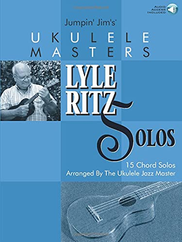 9780634046582: Jumpin' Jim's Ukulele Masters: Lyle Ritz Solos: 15 Chord Solos Arranged by the Ukulele Jazz Master