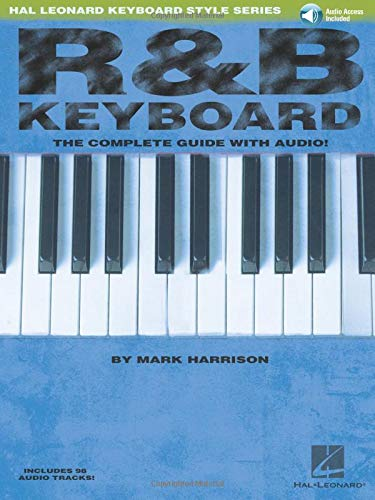 9780634046605: R&B Keyboard: The Complete Guide with CD! (Hal Leonard Keyboard Style)