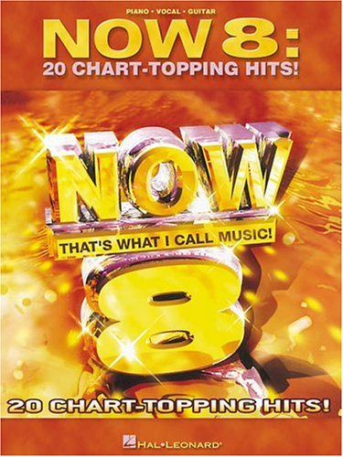 Now 8: 20 Chart-Topping Hits: N/A