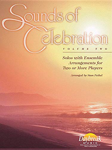 9780634046810: Sounds of Celebration - Volume 2 Solos with Ensemble Arrangements for Two or More Players