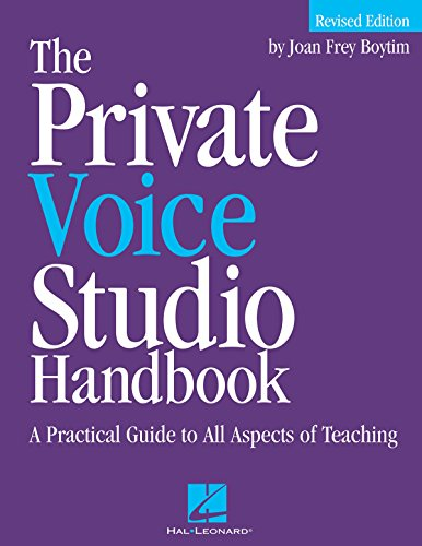 9780634047381: The Private Voice Studio Handbook Edition: A Practical Guide to All Aspects of Teaching