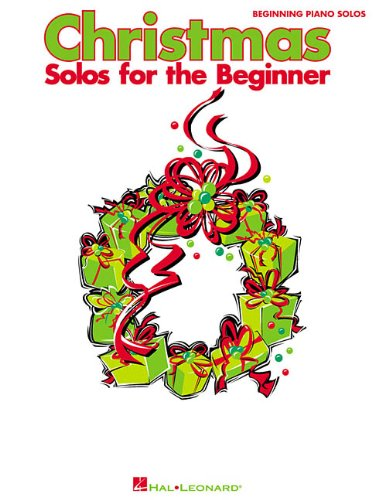 9780634047497: Christmas Solos for the Beginner (Beginning Piano Solo Songbook)