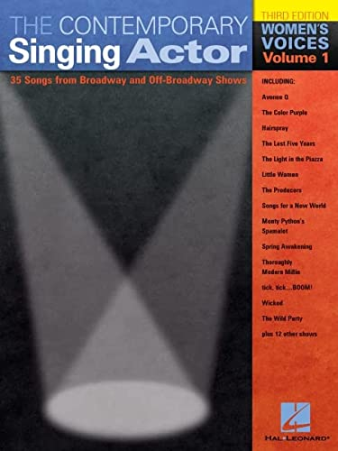9780634047664: The Contemporary Singing Actor: Women's Voices Volume 1 Third Edition