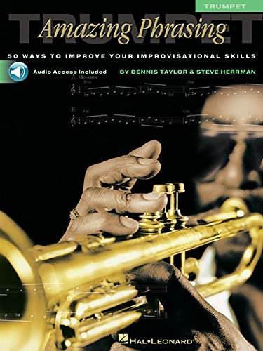9780634047749: Amazing Phrasing - Trumpet: 50 Ways to Improve Your Improvisational Skills With Online Audio