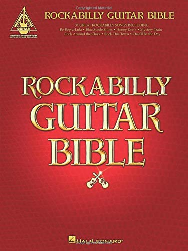 9780634048197: Rockabilly Guitar Bible: 31 Great Rockabilly Songs (Guitar Recorded Versions)