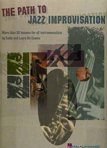 THE PATH TO JAZZ IMPROVISATION ALL INST: Various
