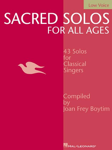 9780634048524: Sacred Solos for All Ages - Low Voice: Low Voice Compiled by Joan Frey Boytim (Vocal Collection)