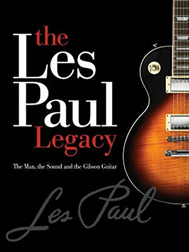 9780634048616: The Early Years of the Les Paul Legacy 1915-1963