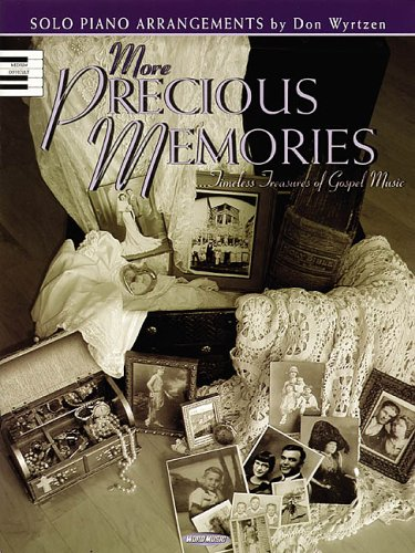 9780634048807: More Precious Memories: Timeless Treasures of Gospel Music