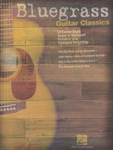 9780634049361: Bluegrass Guitar Classics: 22 Carter-style Solos