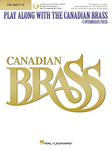 Play Along with The Canadian Brass - Trumpet 2: Book/CD (Brass Ensemble): The Canadian Brass
