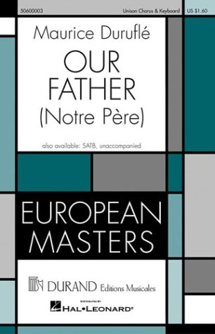 Our Father (Notre Pere): Durufle, Maurice