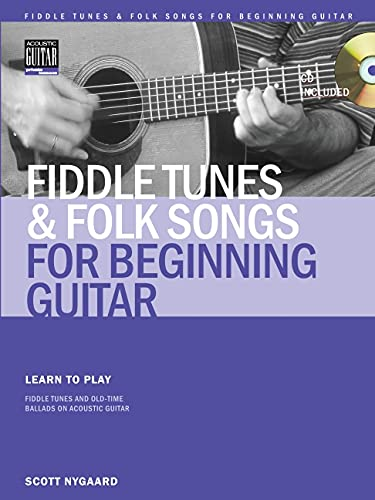 Fiddle Tunes & Folk Songs for Beginning Guitar: Scott Nygaard