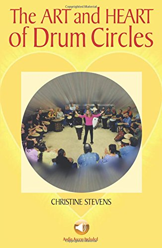 9780634050664: The Art and Heart of Drum Circles