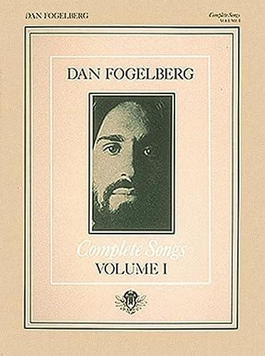 9780634050749: Dan Fogelberg - Complete Songs Volume 1