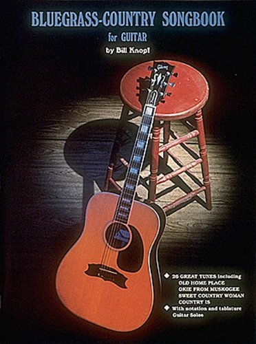 Bluegrass Country Songbook for Guitar: Bill Knopf