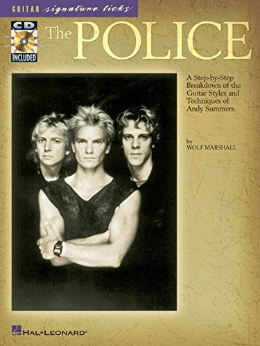 9780634050916: The Police: A Step-by-Step Breakdown of the Guitar Styles and Techniques of Andy Summers