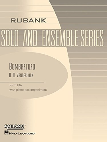 9780634050961: Bombastoso: Caprice: E-Flat or BB-Flat Nass (Tuba-Sousaphone) Solos with Piano Accompaniment