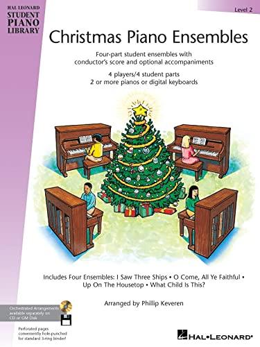 Christmas Piano Ensembles Level 2 HLSPL: Keveren, Phillip