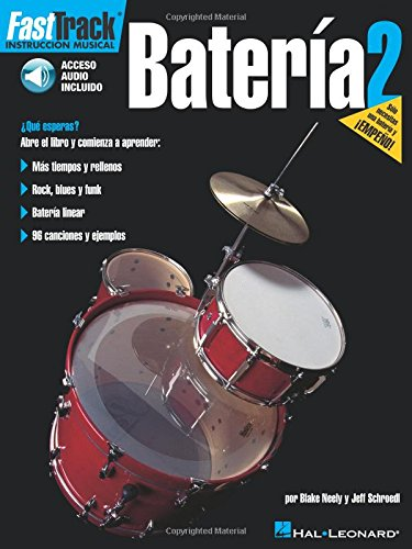 9780634051326: Fast Track Bateria 2 Drums (Book/Audio Spanish Edition) (Fast Track Music Instruction)