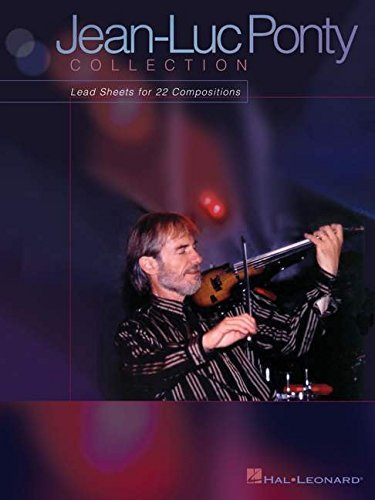 Jean-Luc Ponty Collection: Lead Sheets for 22: Ponty, Jean-Luc