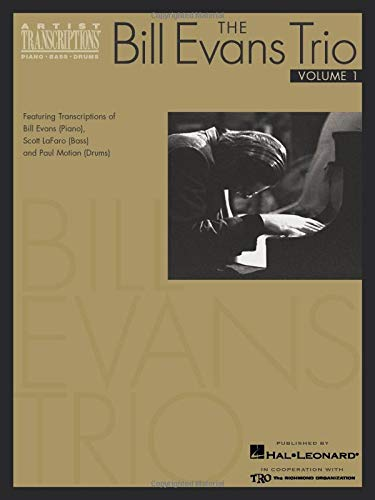 9780634051791: The Bill Evans Trio: Featuring Transcriptions of Bill Evans-Piano), Scott Lafaro-Bass-And Paul Motian-Drums