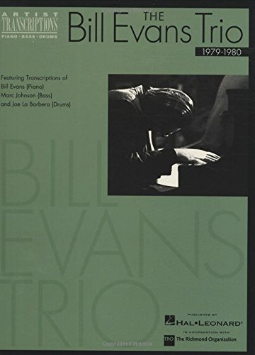 9780634051821: The Bill Evans Trio - 1979-1980: Artist Transcriptions (Piano * Bass * Drums)