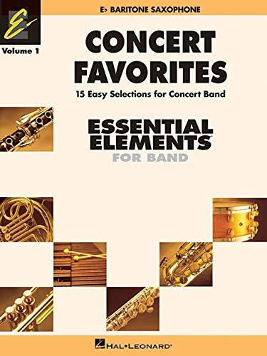 9780634052071: Concert Favorites: E Flat Baritone Sax: 1 (Essential Elements 2000 Band)