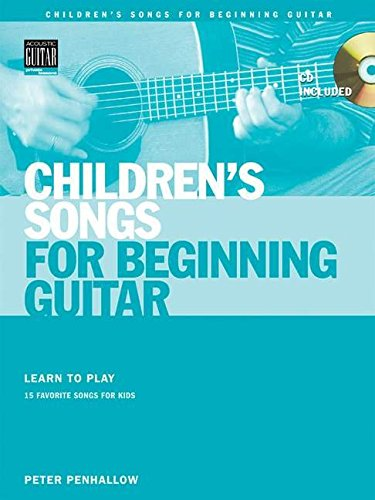 9780634052187: Children's Songs for Beginning Guitar Book/CD (String Letter Publishing) (Acoustic Guitar)