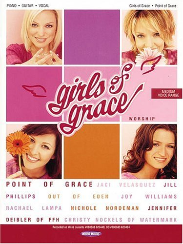 Point of Grace - Girls of Grace (Piano/Vocal/Guitar Artist Songbook): Point of Grace