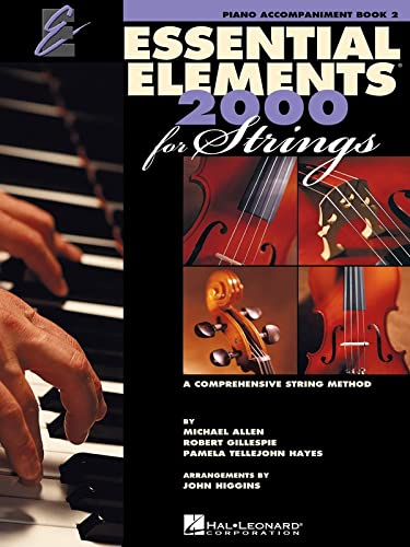 9780634052705: Essential Elements 2000 for Strings - Book 2: Piano Accompaniment