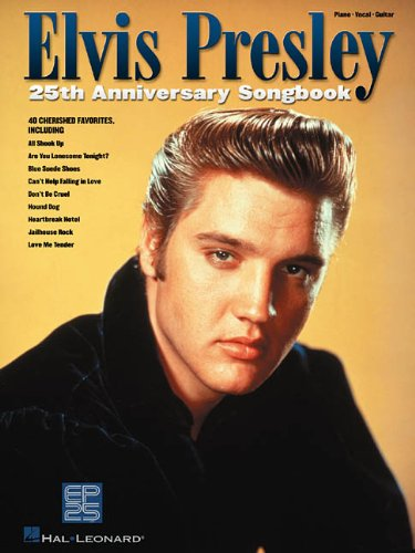 Elvis Presley 25th Anniversary Songbook Format: Paperback