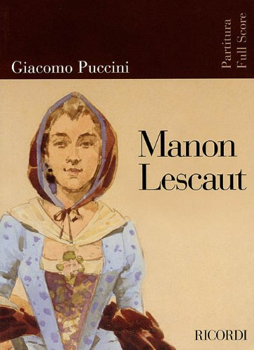 9780634053030: MANON LESCAUT FULL SC REVISED EDITION WITH ORIGINAL COLOR ARTWORK COVER (Opera Full Score)