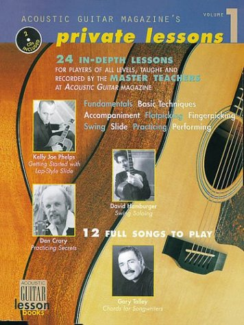 9780634053047: Acoustic Guitar Magazine's Private Lessons: 24 In-Depth Lessons, 12 Full Songs to Play Book/2-CD Pack (Guitar Instruction)
