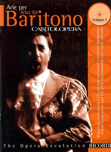 ARIAS FOR BARITONE VOL3 BK/CD CD INCL FULL PERF/INSTR ACC CANTOLOPERA SERIES (Cantolopera...