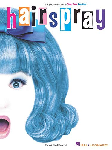 9780634053498: Hairspray: Piano, Vocal, Guitar