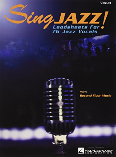 Sing Jazz!: Leadsheets for 76 Jazz Vocals: Gloria Cooper