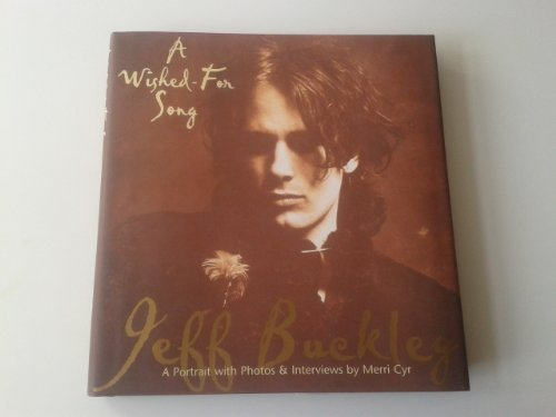 9780634053757: Jeff Buckley: A Wished for Song