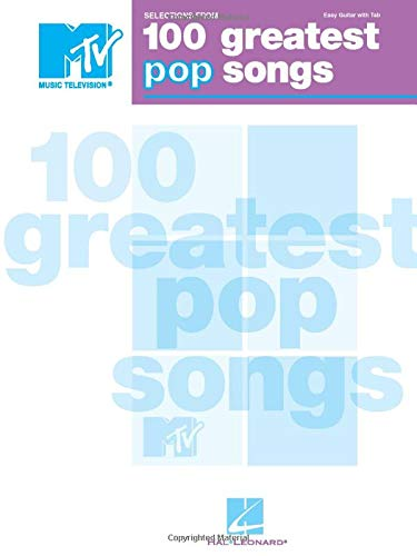 Selections from MTV's 100 Greatest Pop Songs (MTV Music Televison)