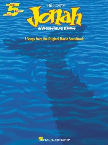 9780634053948: Jonah: A VeggieTales Movie (Five Finger Piano Songbook)