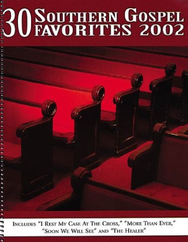 9780634054181: 30 Southern Gospel Favorites 2002