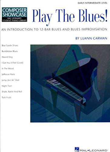 9780634054372: Play the Blues!: An Introduction to 12-Bar Blues and Blues Improvisation