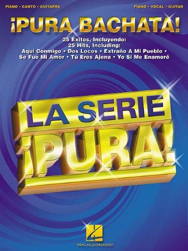 9780634054419: Pura Bachata!: Piano, Canto, Guitarra (La Serie Pura!)