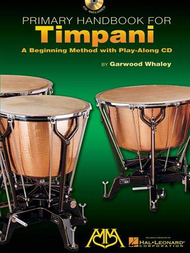 9780634054617: Primary Handbook for Timpani: A Beginning Method with Play-Along CD