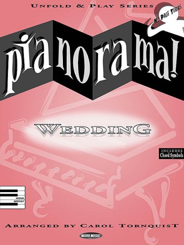 PIANORAMA WEDDING (Unfold and Play Series) (063405497X) by Carol Tornquist