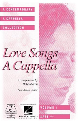 9780634055249: Love Songs A Cappella