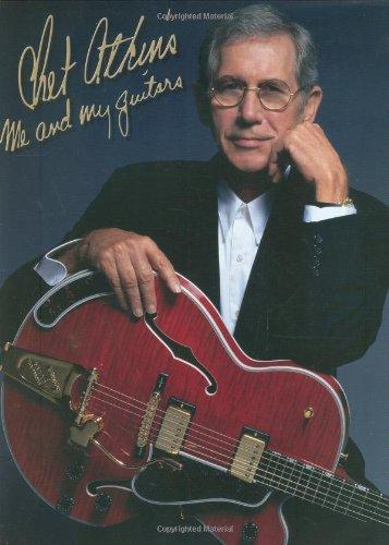 9780634055652: Chet Atkins: Me and My Guitars (Russ Cochran Books)