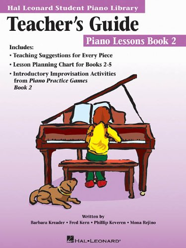 9780634055904: The Hal Leonard Student Piano Library Teacher's Guide - Piano Lessons Book 2